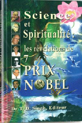 Science et Spiritualité: les révelations de 7 prix Nobel