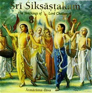Sri Siksastakam, L'enseignement de Sri Caitanya