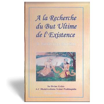 A La Recherche Du But Ultime De L'Existence